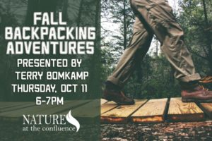 Fall Backpacking Adventures Program with Terry Bomkamp @ Nature At The Confluence Campus | South Beloit | Illinois | United States