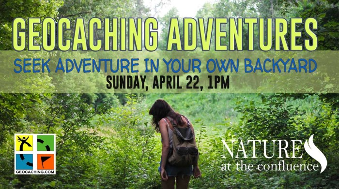 Geocaching Adventures : Seek Adventures in Your Own Backyard Series @ Nature At The Confluence Campus