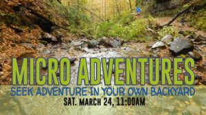 Micro Adventures : Seek Adventures in Your Own Backyard @ Nature At The Confluence Campus | South Beloit | Illinois | United States