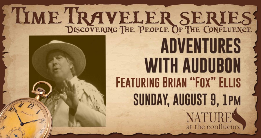 "Adventures With Audubon | Time Traveler Series Program featuring Brian ""Fox"" Ellis @ Nature At The Confluence Campus 
