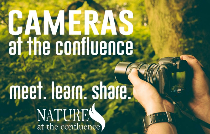 Cameras At The Confluence: Photographer Meetup Event @ Nature At The Confluence Campus