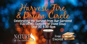Fall Harvest Fire & Drum Circle @ Nature At The Confluence Campus