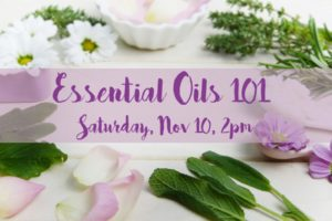 Essential Oils 101 Class – Free program! @ Nature At The Confluence Campus