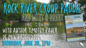 Cancelled Due To Flooding: Rock River Group Paddle Trip with Author Timothy Bauer @ Nature At The Confluence Campus | South Beloit | Illinois | United States