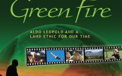 Green Fire Film screening about Aldo Leopold part of our Earth Day Celebration – April 20