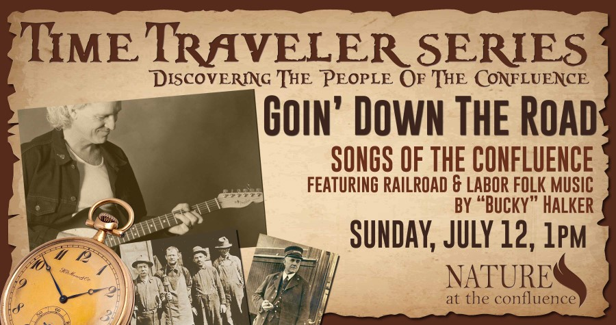 """Goin' Down The Road"" Folk Songs of The Confluence featuring Bucky Halker 