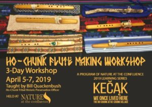 Ho-Chunk Flute Making Workshop @ Nature at the Confluence