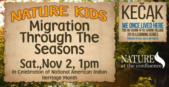 Nature Kids: Migration Through the Seasons: In Celebration of National American Indian Heritage Month Ages 7-11 @ Nature at the Confluence | South Beloit | Illinois | United States