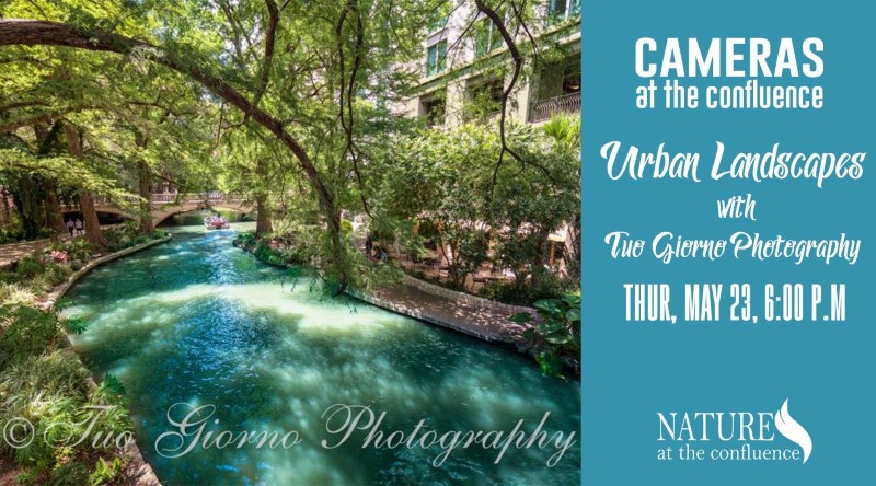 Cameras At The Confluence: Urban Landscapes with Tuo Giorno Photography @ Nature at the Confluence