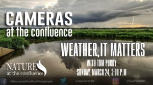 """Cameras At The Confluence: Weather, It Matters"" with Tom Purdy @ Nature at the Confluence 